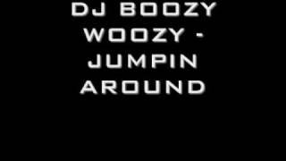 DJ BOOZY WOOZY - JUMPIN AROUND
