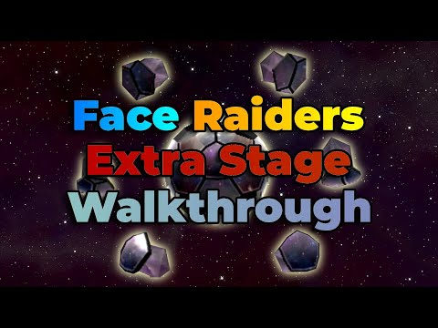 Face Raiders Extra Stage Walkthrough