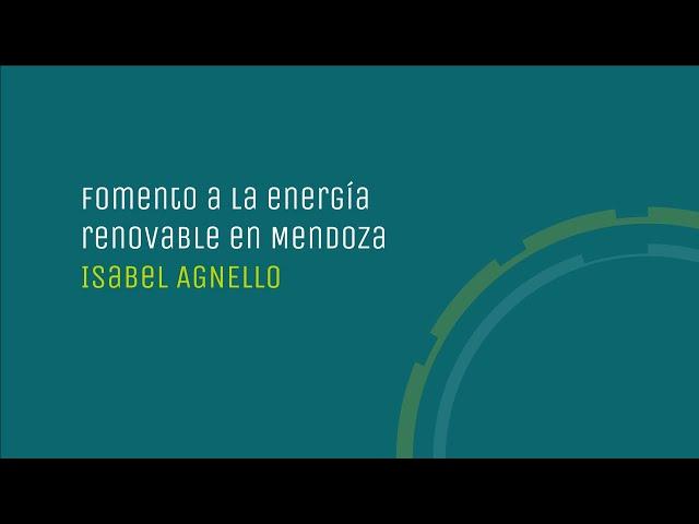 Fomento a la energía renovable en Mendoza