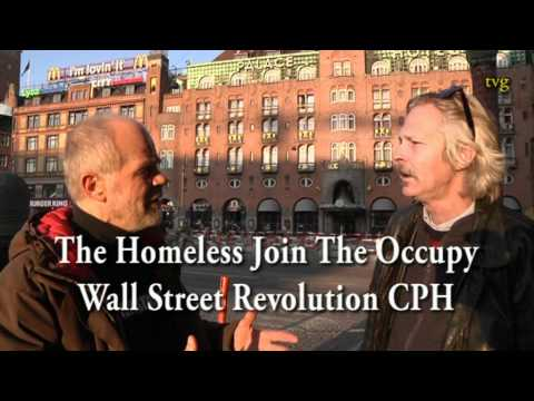 Watch The Homeless Join The Occupy Wall Street Revolution Copenhagen 12th of Nov. 2011