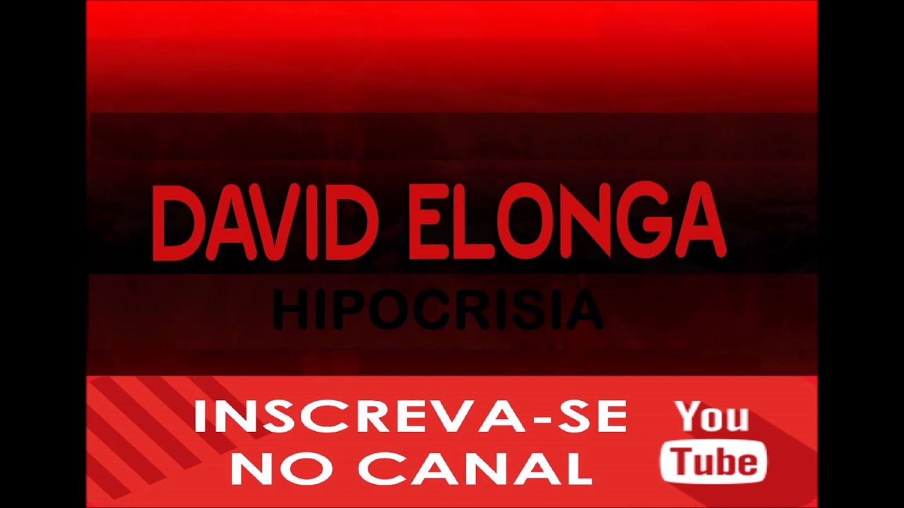 Hipocrisia david elonga youtube hipocrisia david elonga fandeluxe Gallery