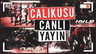 Wolfteam ÇalikuŞu  Canli Yayin W/themilena, Combatstar, Hasdede, Thecady