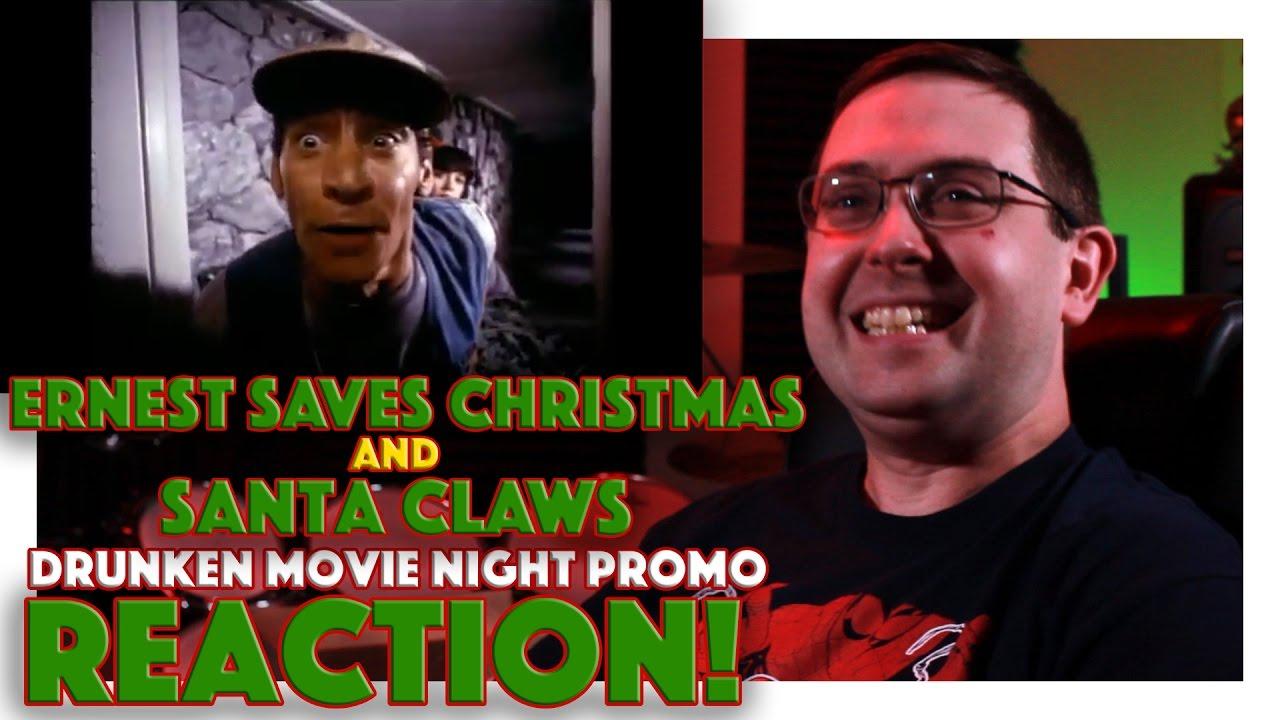 Ernest Saves Christmas Santa.Reaction Ernest Saves Christmas And Santa Claws Drunken Movie Night Promo
