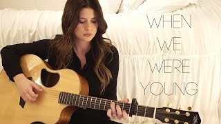 When We Were Young - Adele (Savannah Outen Cover)