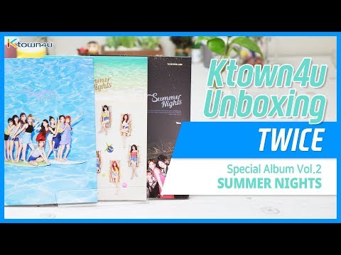 [Ktown4u Unboxing] TWICE - 2nd Special [SUMMER NIGHTS] 트와이스 언박싱 トゥワイス開封の儀 (All Versions)