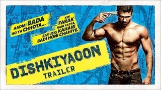 Dishkiyaoon - Official Trailer ft. Harman Baweja, Sunny Deol, Ayesha Khanna