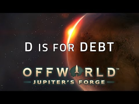 D is for Debt: Ranked 1v1: Offworld Trading Company