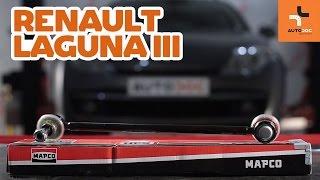 Come cambiare Tiranti barra stabilizzatrice RENAULT LAGUNA III Grandtour (KT0/1) - video tutorial