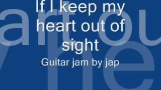 If I keep my heart out of sight - guitar jam by Jap garcia