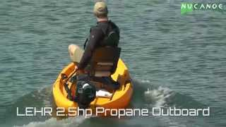 NuCanoe Frontier 12 Featuring the LEHR 2.5HP Propane Outboard