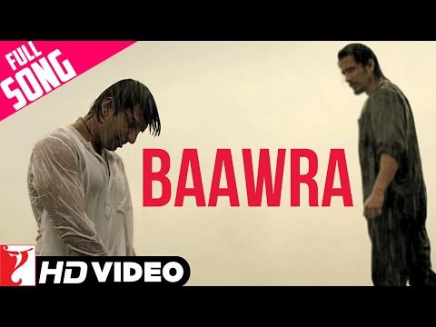 Baawra - Full Song HD | Kill Dil | Ranveer...