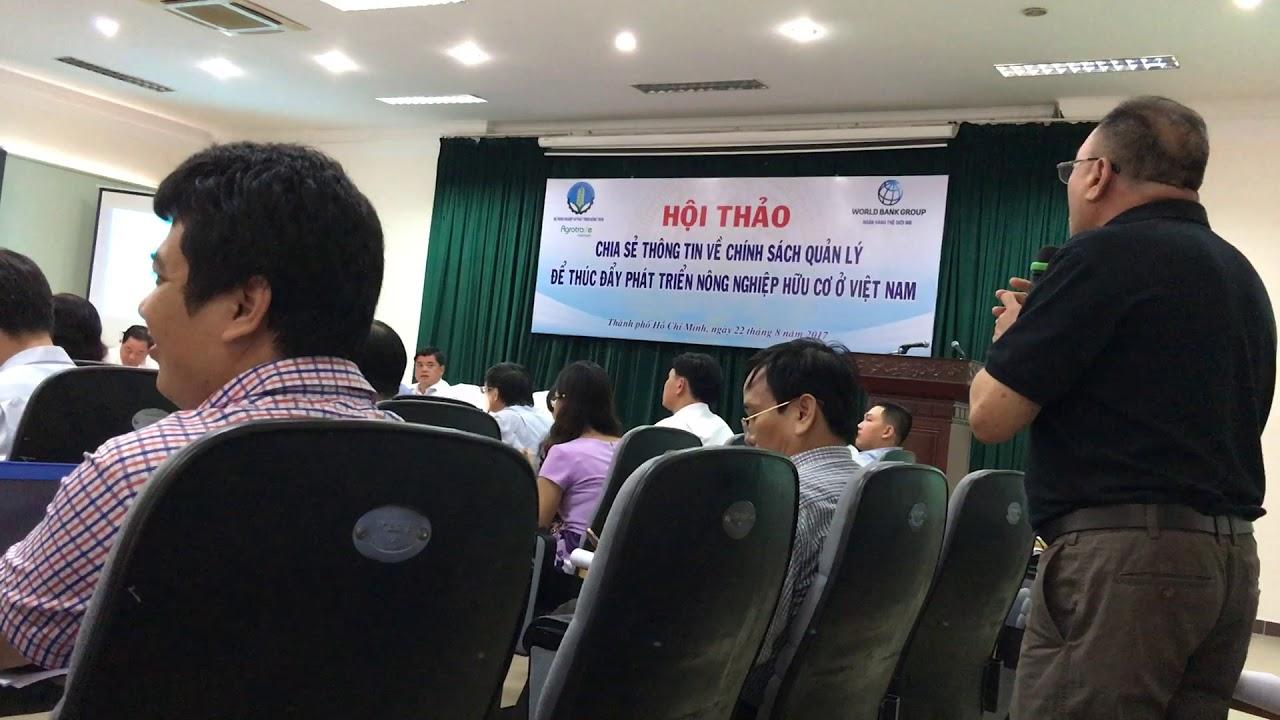 [BATRIVINA] – HT CHÍNH SÁCH NÔNG NGHIỆP HỮU CƠ  – Ts. Nguyễn Bá Hùng viện NNHC phát biểu!