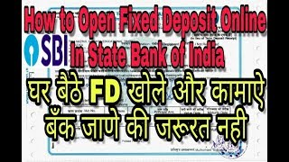 How to Open Fixed Deposit Online in SBI, Gharse hi Fixed Deposit Khole aur Kamaye Dher Sara Paisa