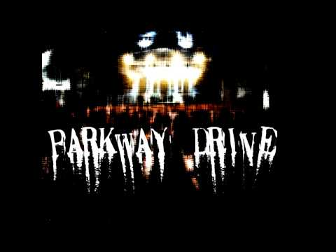 PARKWAY DRIVE - Carrion [HQ]