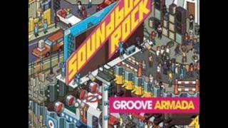 Groove Armada - The Girls Say