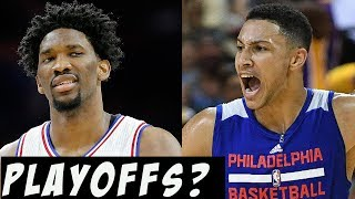 Can the 76ers make the playoffs in 2017 - 2018?