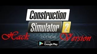 How to download Construction simulator @ latest version apk...WITH PROOF (NO ROOT)...2018!!