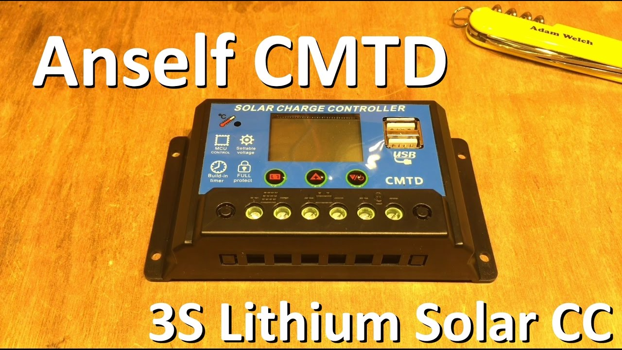 Anself Cmtd 3s Lithium Solar Charge Controller 12v Shed Youtube