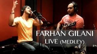 Farhan Gilani - Bandeya Ho & Bulla Ki Jana Mein Koun (Medley)