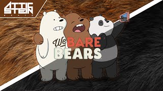 WE BARE BEARS THEME SONG REMIX [PROD. BY ATTIC STEIN]