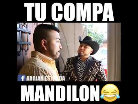 Tu Compa Mandilon Youtube