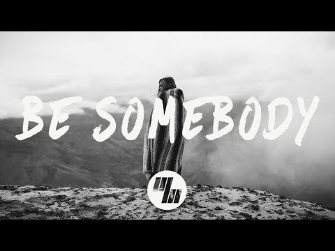 CVBZ - Be Somebody (Lyrics / Lyric Video)