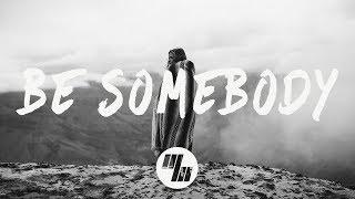 cvbz be somebody lyrics lyric video