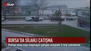 Bursa'da silahlı çatışma (Haber 23 11 2016)