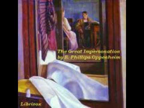 THE GREAT IMPERSONATION by E. Phillips Oppenheim FULL AUDIOBOOK | Best Audiobooks