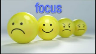 How to be focus