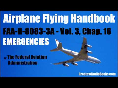 AIRPLANE FLYING HANDBOOK - Emergencies - by the FAA - FULL AudioBook | GreatestAudioBooks.com