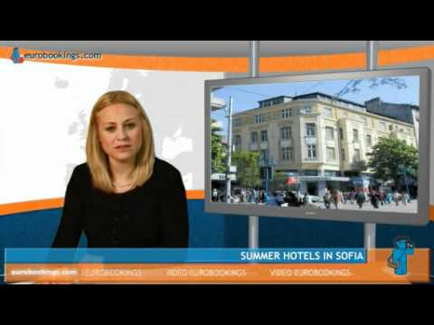 Summer Travel and Hotels in Sofia, Bulgaria