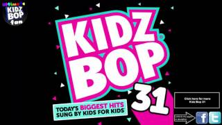 Kidz Bop Kids: Wildest Dreams