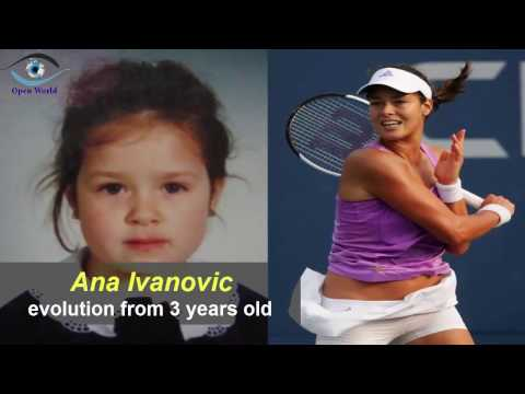 Ana Ivanovic - from 3 to 30 years old
