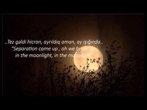 Ay işığında  Nermine Memmedova (In the Moonlight) - Azerbaijani song ( Lyrics/Altyazi/Sozler)