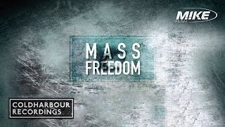 M.I.K.E. - Mass Freedom (Original Mix)