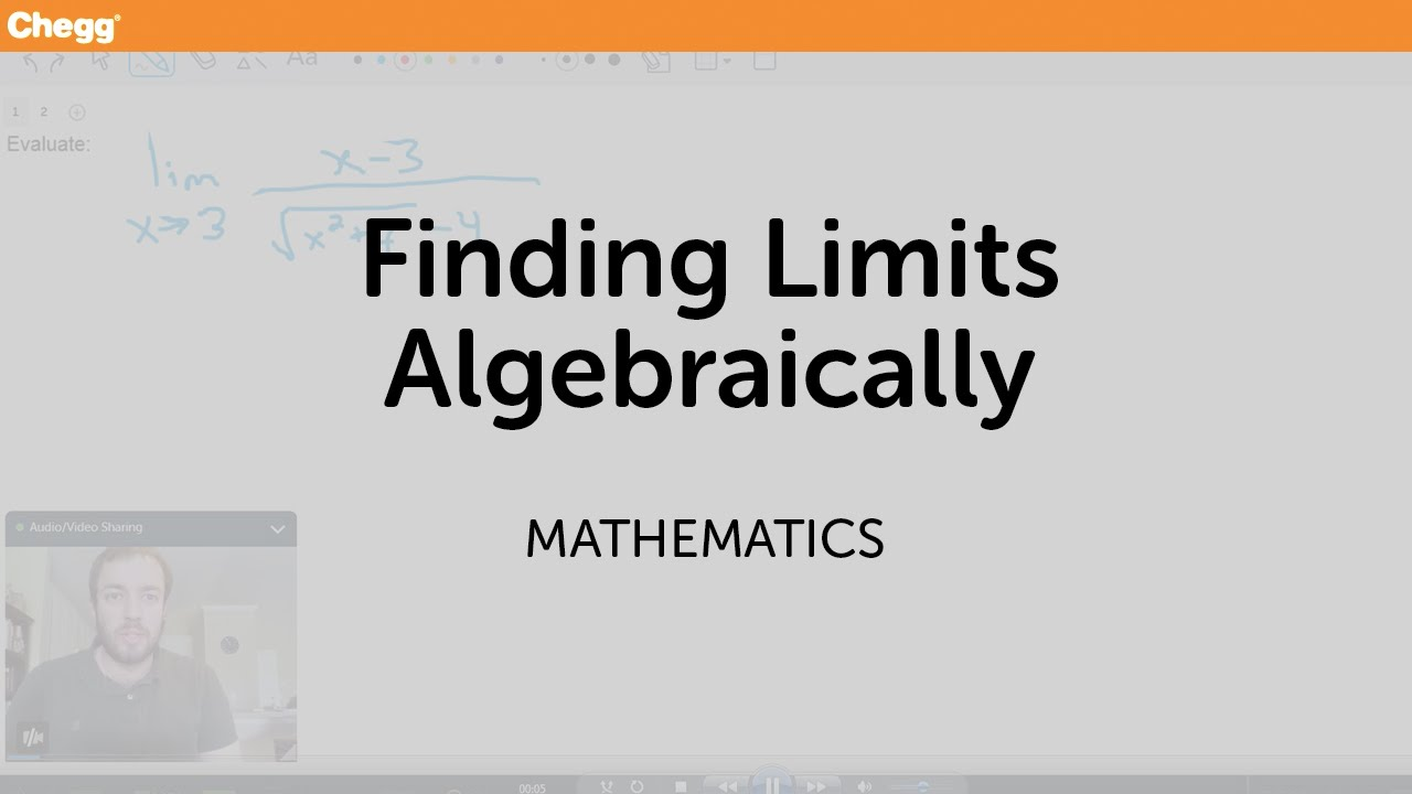 Finding Limits Algebraically | Math | Chegg Tutors