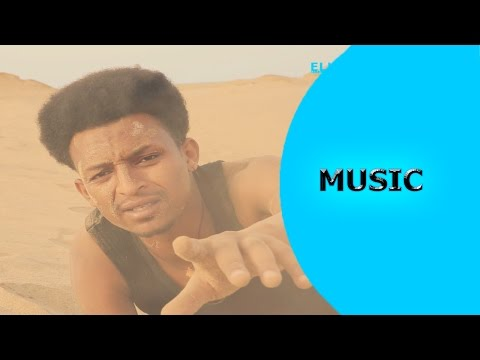 Nahom Yohannes - Tekolifki | ተኾሊፍኪ - New Eritrean Music 2016 - Ella Records