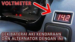 Pemasangan Voltmeter Di Mobil - Bisa Pantau Kondisi Baterai Aki dan Alternator