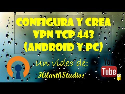Configura Y Crea VPN Tcp 443 Para Internet Gratis (Android Y Pc) | How