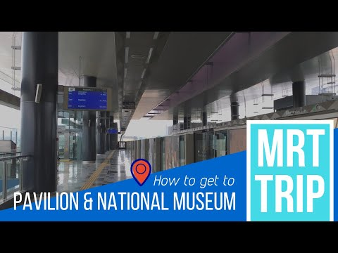 MRT Malaysia trip (to Pavilion and National Museum)