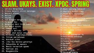 SLAM - UKAYS - EXIST - XPDC - SPRING ( Lagu Slow Rock Malaysia 90 an - Rock Kapak Lama )