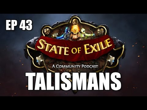 State of Exile Podcast Ep:43 feat. Zizaran and Mathil - Patch 2.1Talismanmode