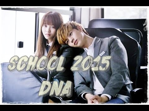 Who are you : School 2015 MV | DNA