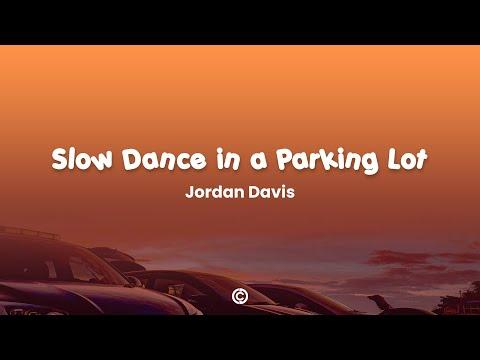 Slow Dance In A Parking Lot - Jordan Davis [ Lyrics ]