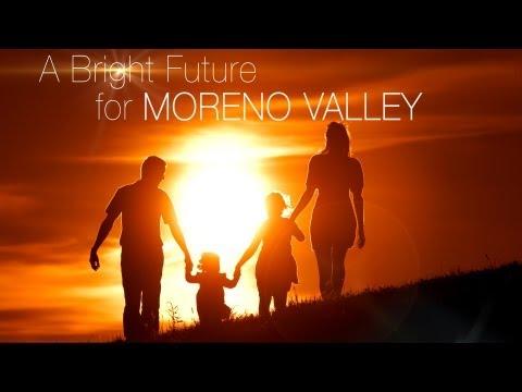 A Bright Future for Moreno Valley