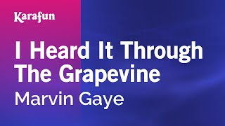 Karaoke I Heard It Through The Grapevine - Marvin Gaye *