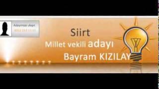 AKP Siirt Milletvekili Adayı Bayram Kızılay - www.nedenAKP.com