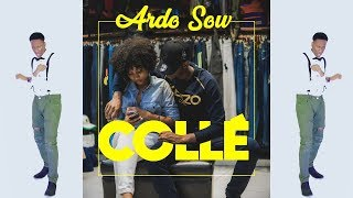 Ardo Sow - Collé (Clip Officiel - Prod by Pac'OG)