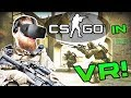 - CS - GO In VIRTUAL REALITY! Epic FPS VR Game   Pavlov   Funny Moments